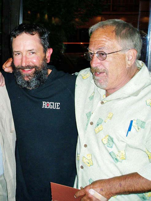 The Beard with fellow Revolutionary and one of the Founders of Rogue Ales, Jack Joyce.